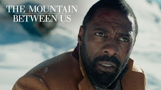 """The Mountain Between Us   """"Nobody Knows Where We Are"""" TV Commercial   20th Century FOX"""