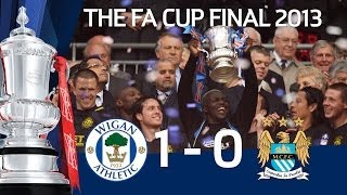HIGHLIGHTS: Wigan Athletic vs Manchester City 1-0, FA Cup Final 2013