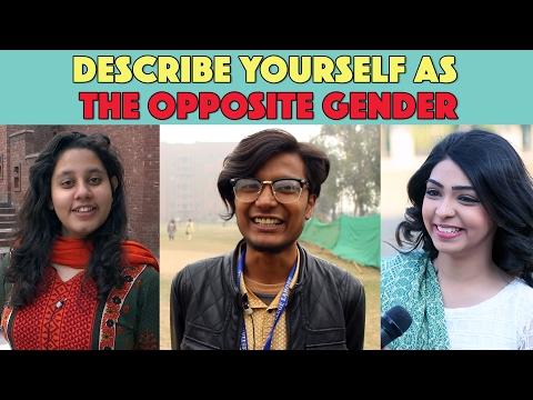 Bolo Pakistan Describe Yourself as the Opposite Gender MangoBaaz