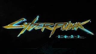 Cyberpunk 2077 | official E3 trailer (2018)