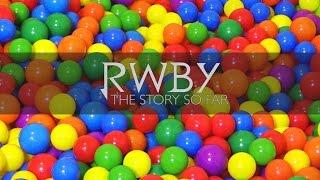 "RWBY: the ""STORY"" So Far... and RWBYNGO V4!"