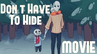Don't Have To Hide - Undertale Comic Dub Movie (FULL)