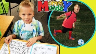 First Day of School, First Day of Soccer    Mommy Monday