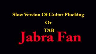 Jabra Fan Guitar Plucking, TAB and  Rhythm