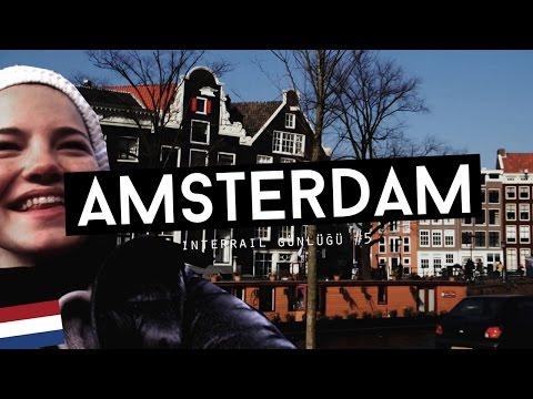 Interrail Günlüğü #5: Amsterdam