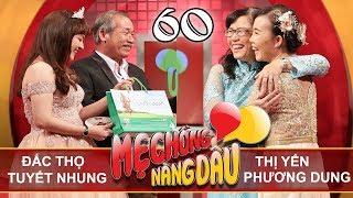 MẸ CHỒNG - NÀNG DÂU   Tập 60 UNCUT   Đắc Thọ - Tuyết Nhung   Phạm Yến - Phương Dung   050518 💛