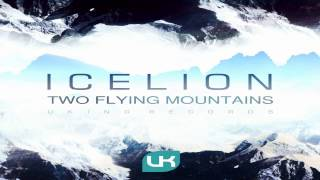 Icelion - Two Flying Mountains (Gallous Remix)