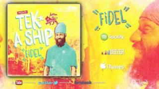 Tek A Ship - Fidel Nadal
