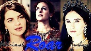 Hürrem | Turhan | Mihrimah || Roar (+Analia Sultan)