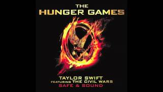 Taylor Swift Feat The Civil Wars Safe Sound From The Hunger Games Soundtrack