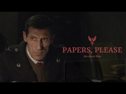 Xxx Mp4 PAPERS PLEASE The Short Film 2018 4K SUBS 3gp Sex