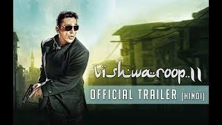 Vishwaroop 2   Official Trailer   Kamal Haasan, Rahul Bose   August 10, 2018