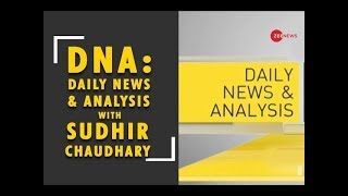 Watch Daily News and Analysis with Sudhir Chaudhary, May 17th, 2019