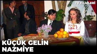 KÜÇÜK GELİN NAZMİYE - KANAL 7 TV FİLMLERİ