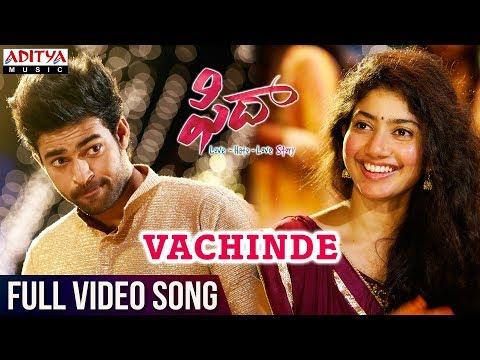 Vachinde Full Video Song || Fidaa Full Video Songs || Varun Tej, Sai Pallavi || Sekhar Kammula
