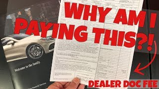 What the HECK is a Dealer Documentation Fee ?! (Dealer Admin & Doc Fee Explained)
