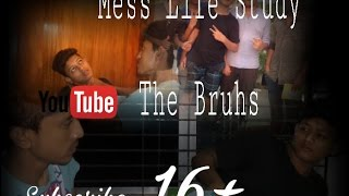 Mess life study.16+ । The  Bruhs । Bechelor life funny video 2017