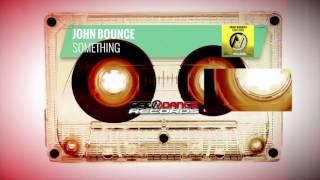 John Bounce - Something (Radio-Mix)