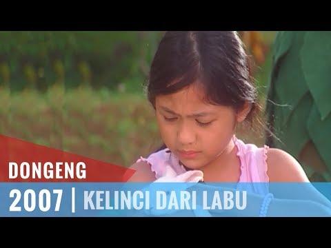Dongeng Episode 33 Kelinci Dari Labu