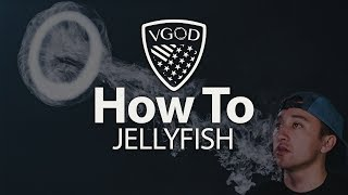 VGOD Vape Trick Tutorials: How To Jellyfish