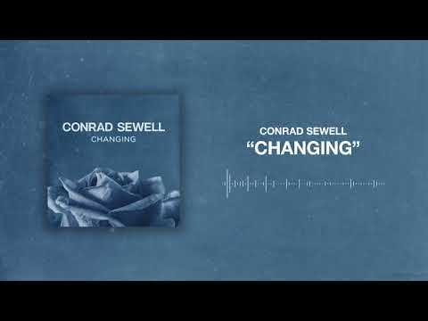 Conrad Sewell - Changing [Official Audio]