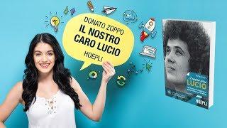 Il nostro caro Lucio - Donato Zoppo