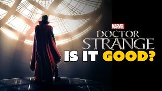 Doctor Strange: Is It GOOD? - The Know Movie News