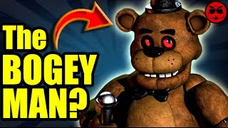 5 Reasons FNAF is about The Bogeyman - Culture Shock