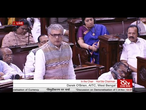 Sh. Derek O'Brien's comments on Demonetisation of Currency