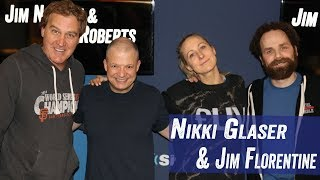 Nikki Glaser & Jim Florentine -