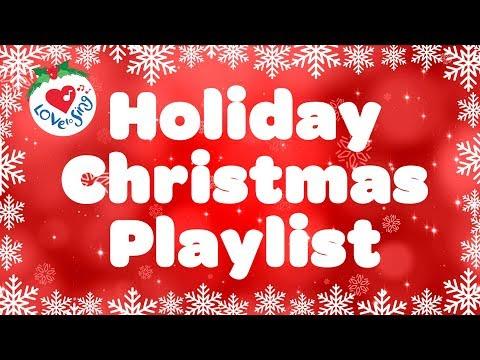 Christmas Holiday Playlist   Christmas Songs and Carols