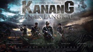 Kanang Anak Langkau The Iban Warrior trailer 2017