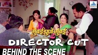 Directors Cut - Mumbai Pune Mumbai 2 Behind The Scenes | Satish Rajwade | Marathi Movie 2015