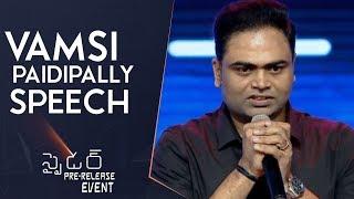 Director Vamsi Paidipally Speech @ Spyder Pre Release Event   Mahesh Babu   A R Murugadoss   Rakul