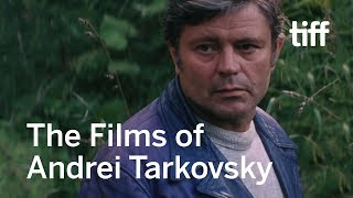 The Poetry of The Apocalypse : The Films of ANDREI TARKOVSKY   TIFF 2017