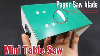 Mini Table Saw using Paper Saw blade | Paper hack