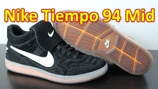 Nike Tiempo 94 Mid - Review + On Feet