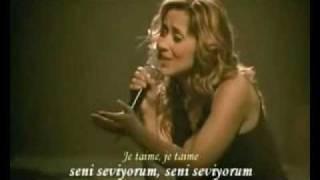 Lara Fabian - JeT'aime (Türkçe Altyazılı)