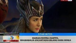 BT: Marian Rivera-Dantes, magbabalik-encantadia bilang Hara Minea