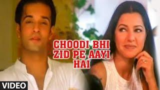 Choodi Bhi Zid Pe Aayi Hai - Superhit Track Feat. Hot Aamir Ali | Anuradha Paudwal Ishq Hua