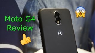 Moto G4 Plus Review - Motorola's secret!!!