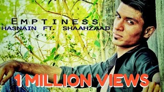 Emptiness Rap Emcee Hasnain Ft. Shaahzaad (Tannha Tannha Rehta Hoon) || Best Love Rap