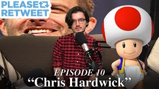 Do Not Watch This Video Unless You Are Chris Hardwick From TV — PLEASE RETWEET, Episode 10