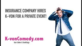 Insurance Company Hires Comedian K-von for a Corporate Event