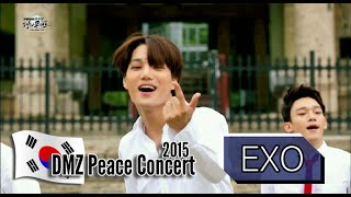 EXO - LOVE ME RIGHT, 엑소 - 러브 미 라잇, 2015 DMZ Peace Concert1 20150814