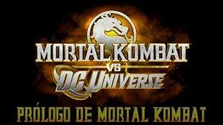 Loquendo - MK vs DC Saga [Prólogo de MK]