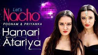 Hamari Atariya (Dance Video) - Let