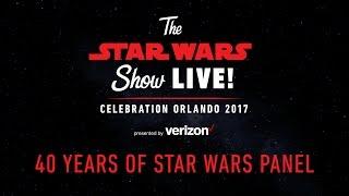 40 Years of Star Wars Panel | Star Wars Celebration Orlando 2017 (US)