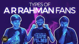 Types of Rahman fans | Fully Filmy