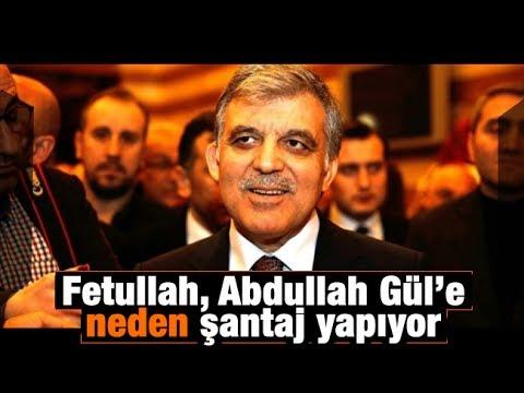 Fuat Uğur    Fetullah, Abdullah Gül'e neden şantaj yapıyor